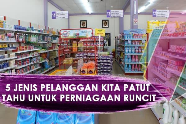Jenis Pelanggan Perniagaan Runcit